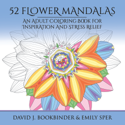 52 Flower Mandalas: An Adult Coloring Book for Inspiration and Stress Relief cover